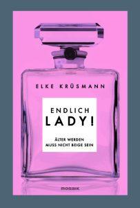 Endlich Lady von Elke Kruesmann